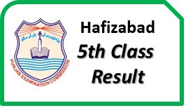 Hafizabad Board 5th Class Result 2018 pec.edu.pk Check Online