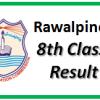 Rawalpindi Board 8th Class Result 2017 biserwp.edu.pk Online PEC Result