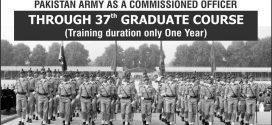 Join Pakistan Army Commissioned Officer Jobs 2017 37th Graduate Course joinpakarmy.gov.pk
